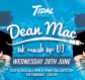 Tidal Zante / DJ Dean Mac / Weds 28th June